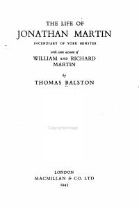 The Life of Jonathan Martin  Incendiary of York Minster
