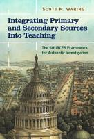 Integrating Primary and Secondary Sources Into Teaching PDF
