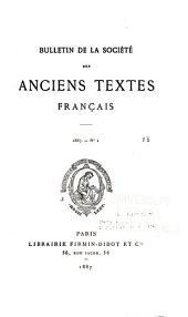 Bulletin de la Société des anciens textes français: Volumes13à15
