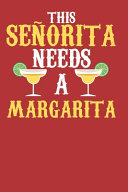Senorita Needs Margarita Book PDF