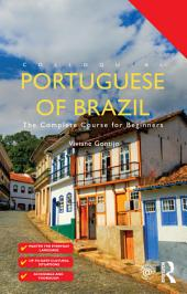 Colloquial Portuguese of Brazil: The Complete Course for Beginners, Edition 3