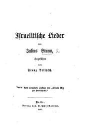 """Israelitische Lieder, ... eingeführt von T. Delitzsch. Zweite ... Auflage von """"Israels Weg zur Herrlickeit."""""""