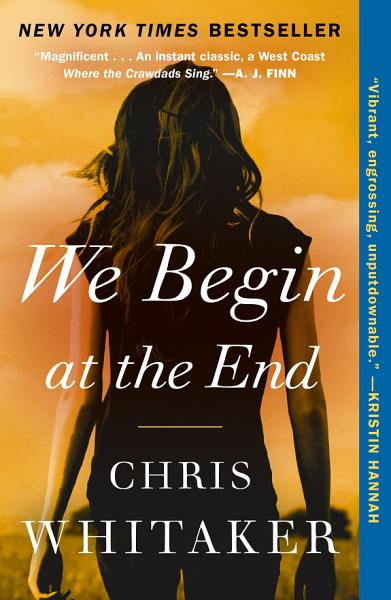 Download We Begin at the End Book
