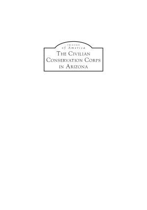Civilian Conservation Corps in Arizona  The PDF
