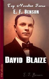 David Blaize: Top Novelist Focus