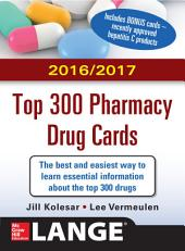 McGraw-Hill's 2016/2017 Top 300 Pharmacy Drug Cards: Edition 3