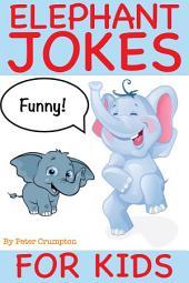 Elephant Jokes For Kids