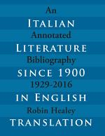 Italian Literature since 1900 in English Translation 1929-2016