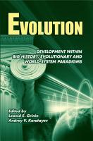 Evolution  Development within Big History  Evolutionary and World System Paradigms PDF