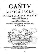 De Cantu et musica sacra...Martino Gerberto