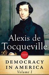 Democracy In America:: Volume 1