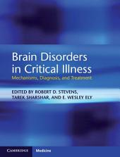 Brain Disorders in Critical Illness: Mechanisms, Diagnosis, and Treatment