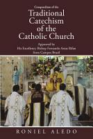 Compendium of the Traditional Catechism of the Catholic Church PDF