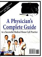 A Physician s Complete Guide to a Successful Medical House Call Practice PDF