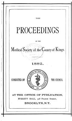 Proceedings of the Medical Society of the County of Kings PDF