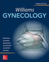 Williams Gynecology, Third Edition: Edition 3