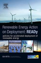 READy: Renewable Energy Action on Deployment: policies for accelerated deployment of renewable energy