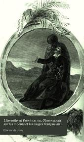 L'hermite en Province; ou, Observations sur les moeurs et les usages français au commencement du XIXe siècle: Volume5