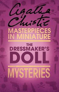The Dressmaker   s Doll  An Agatha Christie Short Story PDF