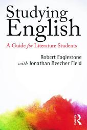 Studying English: A Guide for Literature Students