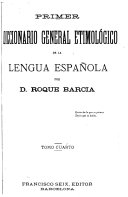 Primer diccionario general etimol  gico de la lengua espa  ola PDF