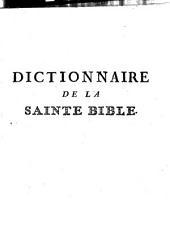 Dictionnaire historique et critique, dogmatique et moral de la Sainte Bible