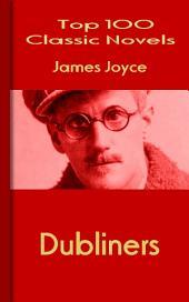 Dubliners: Top 100 Classic Novels