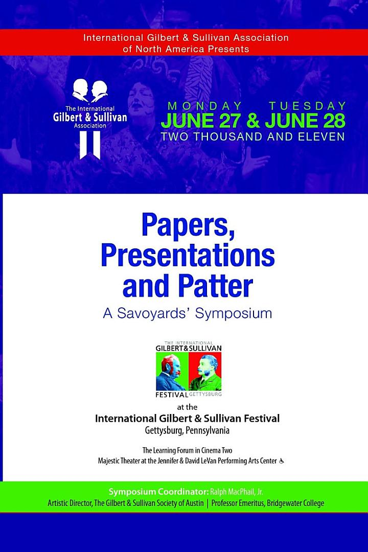 Papers, Presentations and Patter: A Savoyards' Symposium