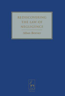 Rediscovering the Law of Negligence PDF