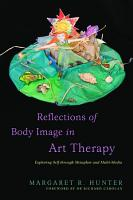 Reflections of Body Image in Art Therapy PDF