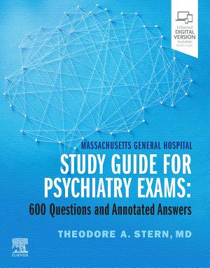 Massachusetts General Hospital Study Guide for Psychiatry Exams E Book