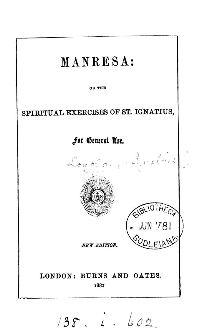 Manresa: or The spiritual exercises of st. Ignatius