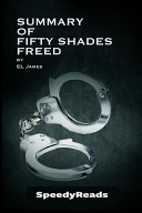 Summary Of Fifty Shades Freed By El James Finish Entire Novel In 15 Minutes PDF
