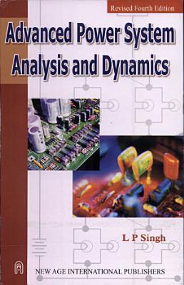 Advanced Power System Analysis and Dynamics PDF