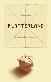 Flatterland: Like Flatland Only More So