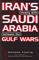 Iran S Rivalry With Saudi Arabia Between The Gulf Wars
