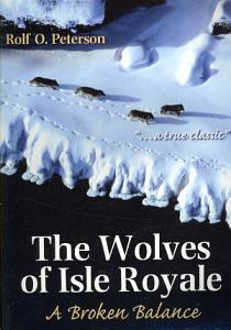 The Wolves of Isle Royale Book