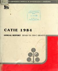 Catie 1984 Annual Report Ifad Ta 38 C Grant  Book PDF