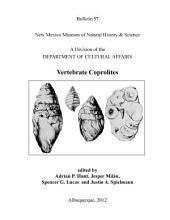 Vertebrate Coprolites: Bulletin 57