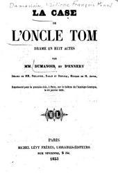 La case de l'oncle Tom: drame en huit actes