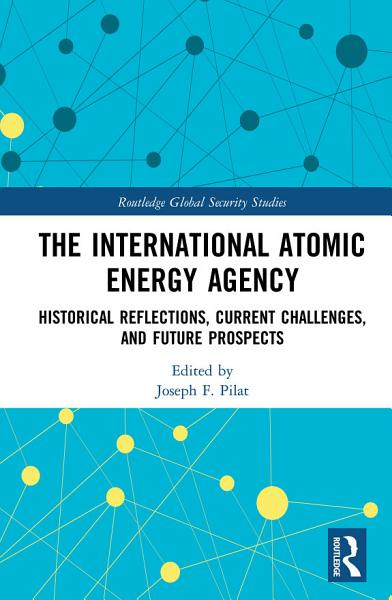 Download The International Atomic Energy Agency Book