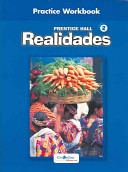 Prentice Hall Spanish Realidades Practice Workbook Level 2 1st Edition 2004c Book