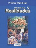 Prentice Hall Spanish Realidades Practice Workbook Level 2 1st Edition 2004c Book
