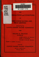 Illinois Harness Racing Act and Rules  Regulations and Conditions of Harness Horse Racing and Race Meetings PDF