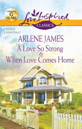 A Love So Strong and When Love Comes Home PDF