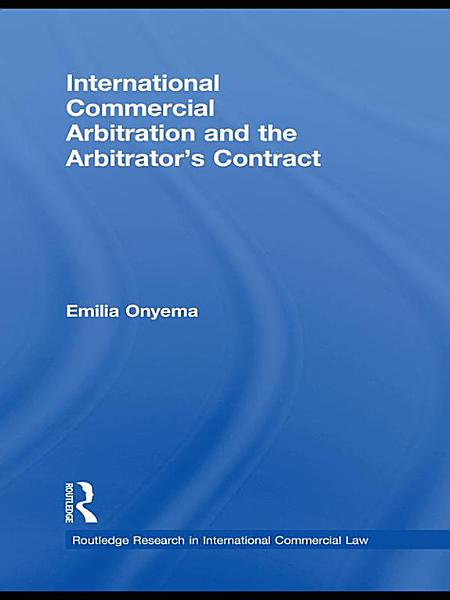 Download International Commercial Arbitration and the Arbitrator   s Contract Book
