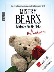 Misery Bear s Leitfaden f  r die Liebe PDF