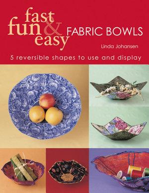 Fast Fun   Easy Fabric Bowls