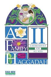 A Family Haggadah II (Revised Edition)