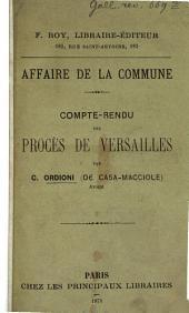 Compte-Rendu des Procès de Versailles par C. Ordioni: Affaire de la Commune